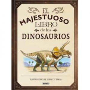 El majestuoso libro de los dinosaurios de Tom Jackson